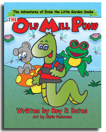 Ernie the Little Garden Snake, Old Mill Pond, written by Roy R Bates, art by Chris Padovano